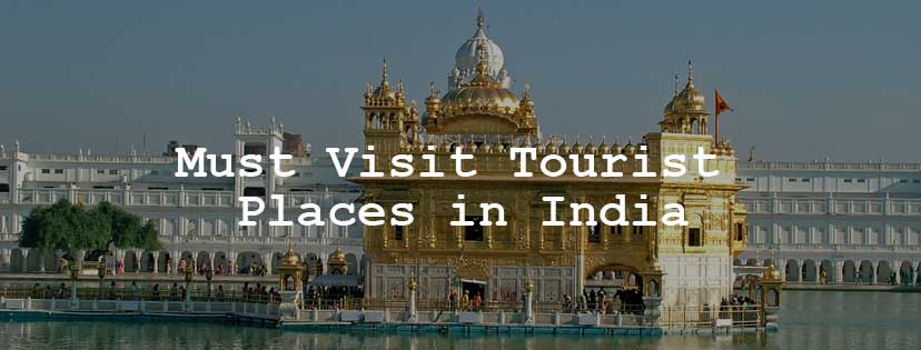 Must-Visit-Tourist-Places-In-India